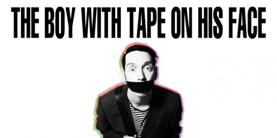 Don't say a thing: The Boy With Tape On His Face will be one of the hottest cabaret tickets this Christmas.