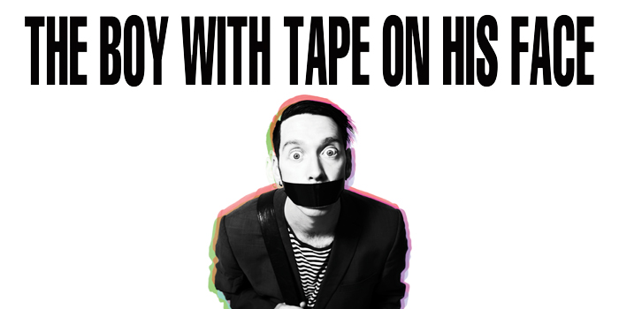 Win Tickets To See the Boy With Tape on His Face