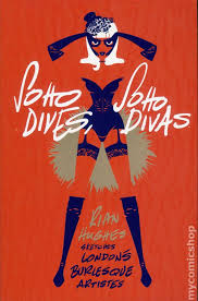 "Book Review: Comic Artist Rian Hughes Sketches Burlesque Beauties in ""Soho Dives, Soho Divas""."