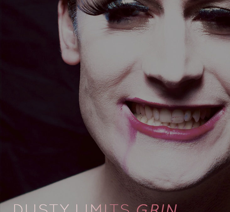 Review: Dusty Limits' Grin, London Wonderground