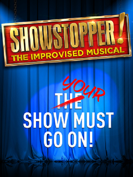 WIN Tickets To Showstoppers! The Improvised Musical
