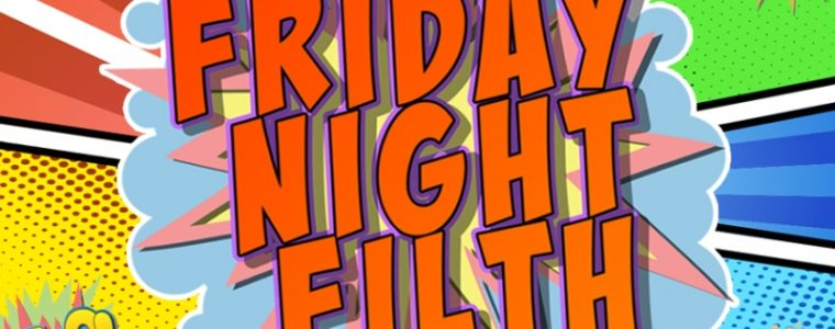Review: Friday Night Filth - This Is Cabaret